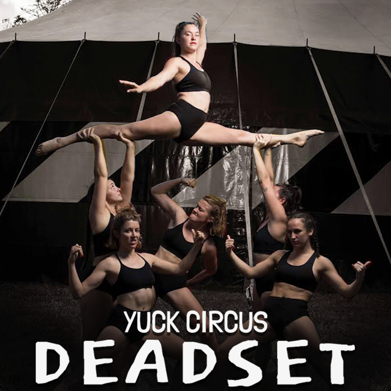 Scaled yuck circus deadset main
