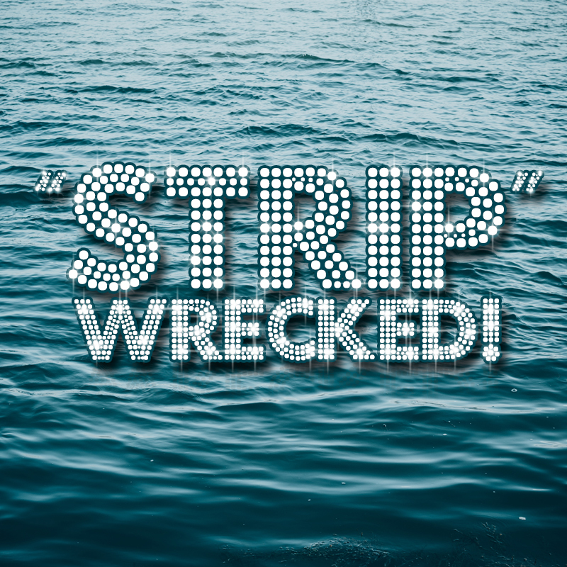 Scaled stripwrecked image design 1  08 12 19